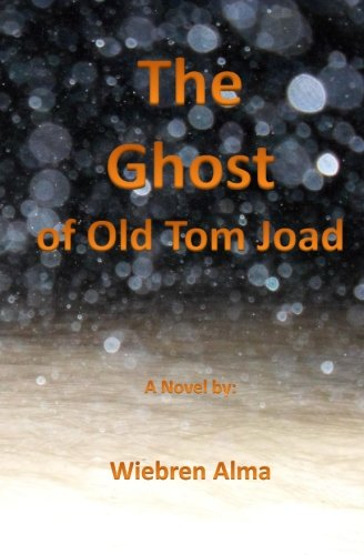 The Ghost of Old Tom Joad By Wiebren Alma