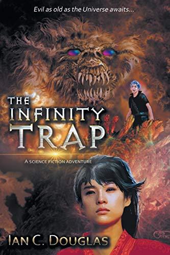 The Infinity Trap By Ian Douglas