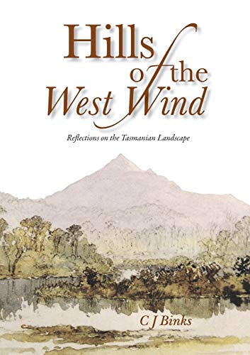 Hills of the West Wind By Chris J Binks