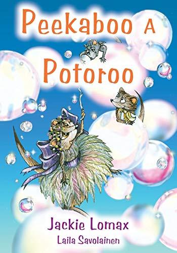 Peekaboo a Potoroo By Jackie Lomaz