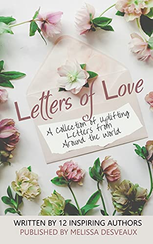 Letters of Love By Melissa Desveaux