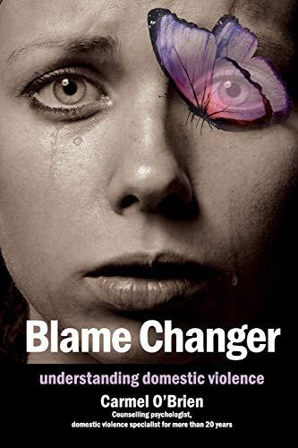 Blame Changer By Carmel O'Brien