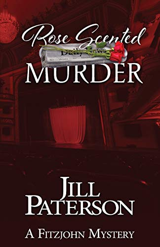 Rose Scented Murder By Jill Paterson