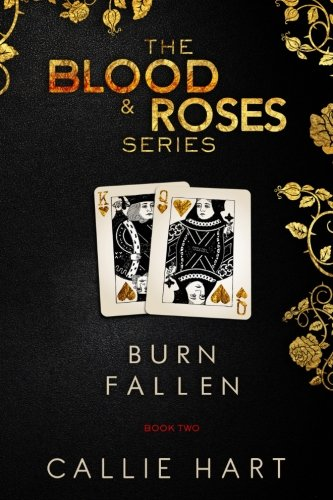 Blood & Roses Series Book Two By Callie Hart