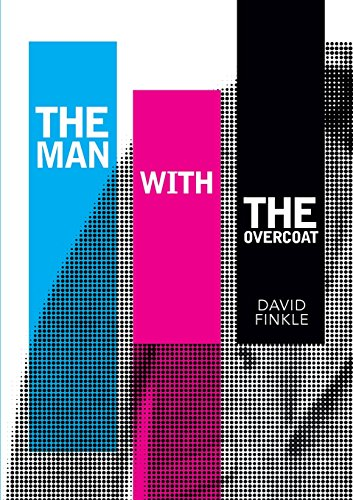 The Man with the Overcoat By David Finkle