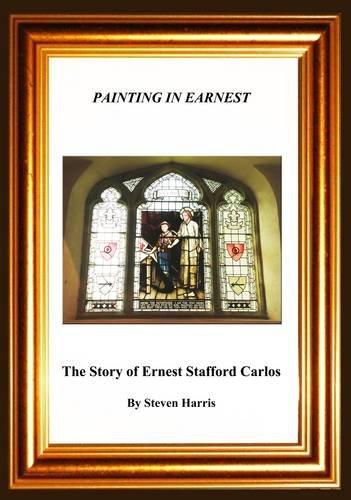 Painting in Earnest By Steven Harris