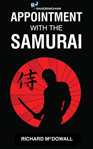 Appointment with the Samurai By Richard McDowall