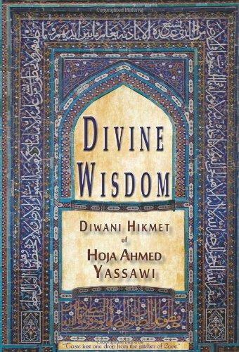 Divine Wisdom By Hoja Ahmed Yassawi