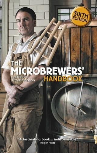 The Microbrewers Handbook By Consultant editor Tim Hampson
