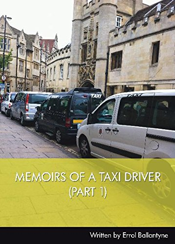 Memoirs of a Taxi Driver By E.M. Ballantyne