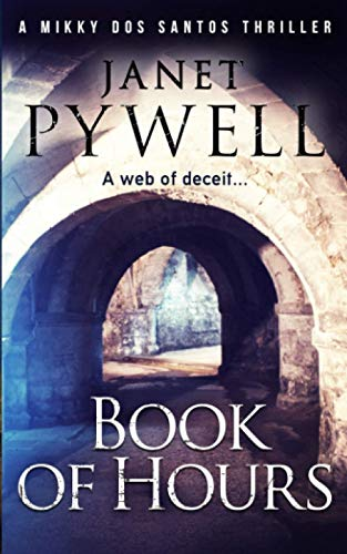 Book of Hours By Janet Pywell