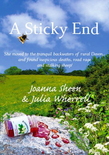 A Sticky End (The Swaddlecombe Mysteries Book 1) By Joanna Sheen