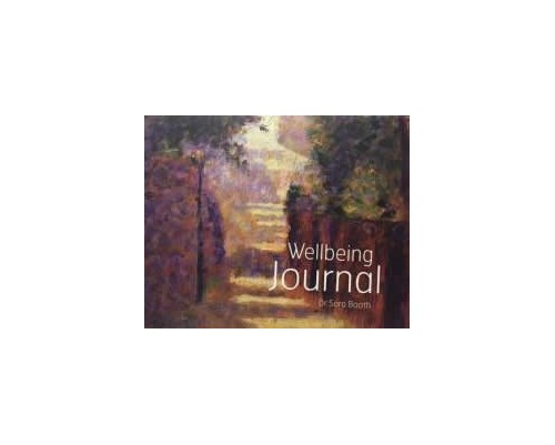 The Wellbeing Journal By S. Booth