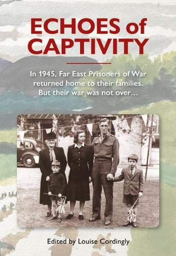 Echoes of Captivity By Louise Cordingly