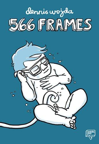 566 Frames By Dennis Wojda