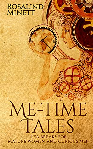 Me-Time Tales By Rosalind Minett
