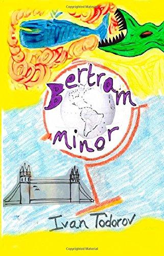 Bertram Minor By Ivan Todorov