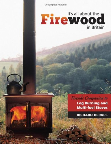 It's All About the Firewood By Richard Herkes