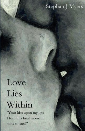 Love Lies Within By Stephan Myers