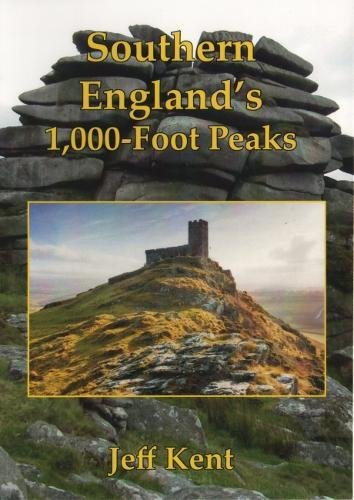 Southern England's 1,000-Foot Peaks By Jeff Kent