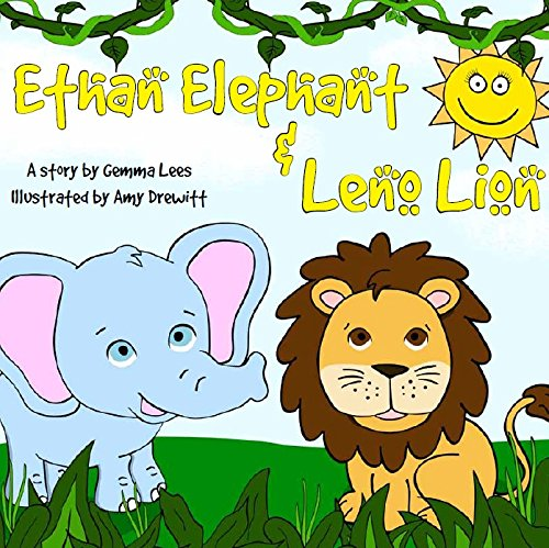 Ethan Elephant and Leno Lion By Gemma Lees