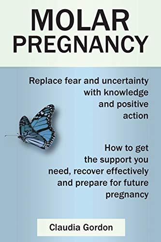 Molar Pregnancy By Claudia Gordon