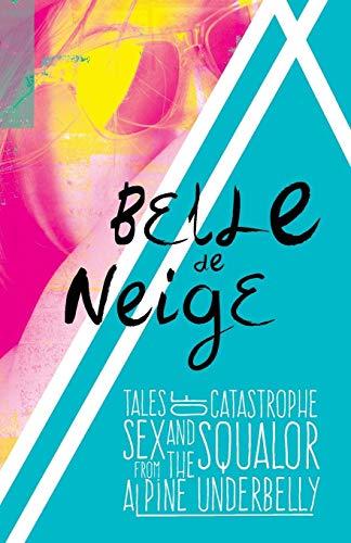 Belle De Neige By Belle De Neige