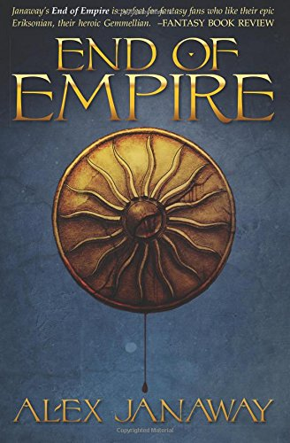 End of Empire By Alex Janaway