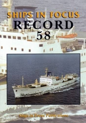 Ships in Focus Record 58 By Ships In Focus Publications