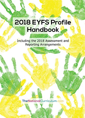 2018 EYFS Profile Handbook (including the 2018 Assessment and Reporting Arrangements) By Shurville Publishing