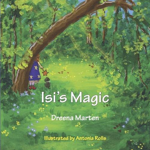 Isi's Magic By Dreena Marten
