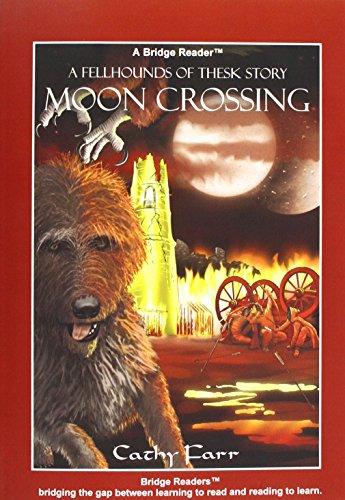 Moon Crossing (Bridge Reader) By Cathy Farr