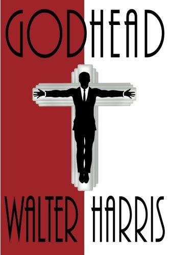 Godhead By Walter Harris