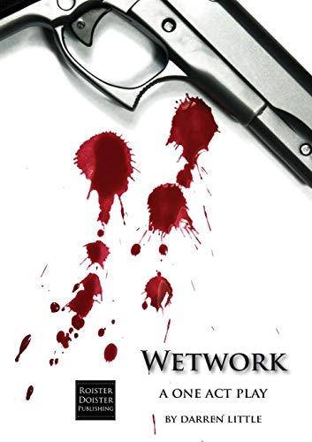 Wetwork By Darren Little