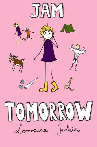 Jam Tomorrow By Lorraine Jenkin