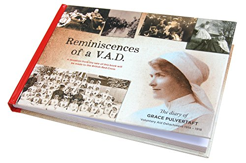 Reminiscences of a V.A.D. By Grace Pulvertaft