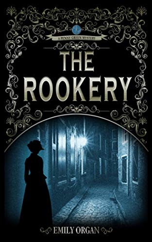 The Rookery By Emily Organ