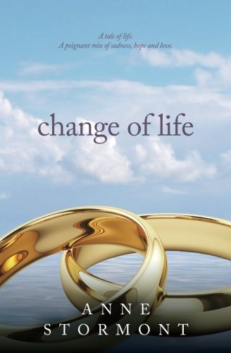 Change of Life By Anne Stormont