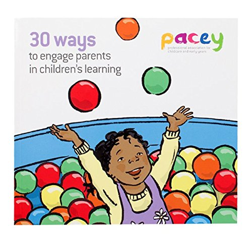 30 Ways to engage parents in childrens learning By PACEY