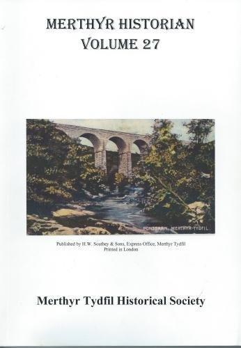 Merthyr Historian Volume 27 By T.F. Holley