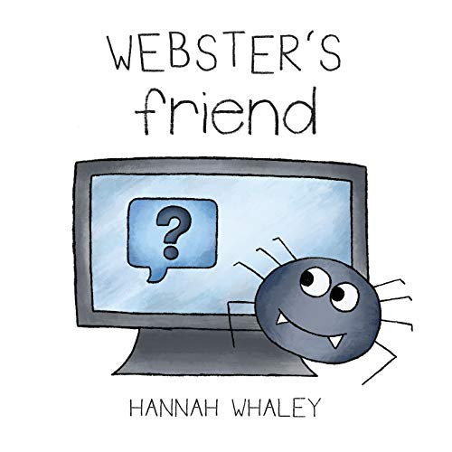 Webster's Friend By Hannah Whaley