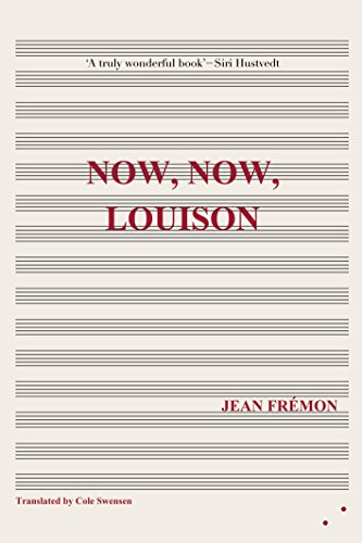 Now, Now, Louison By Jean Fremon