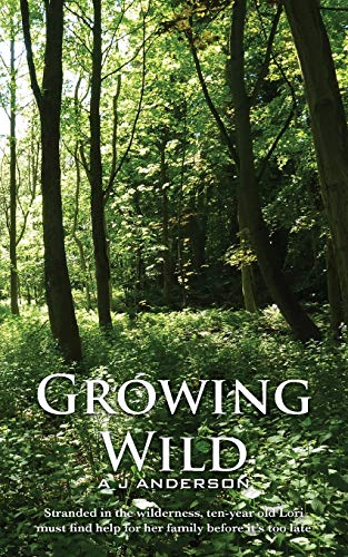 Growing Wild By Alasdair Anderson