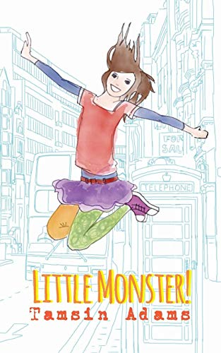 Little Monster! By Tamsin Adams