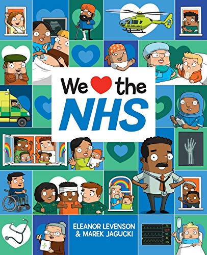 We Love the NHS By Eleanor Levenson