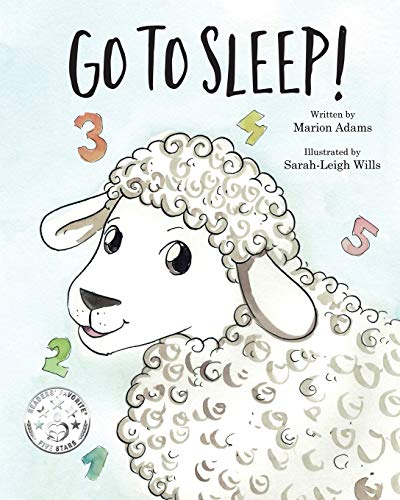 Go To Sleep! By Marion Adams