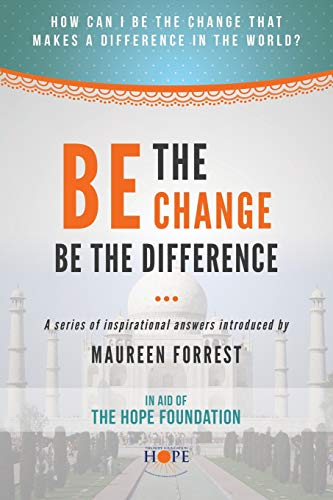 Be the Change By Introduction by Maureen Forrest