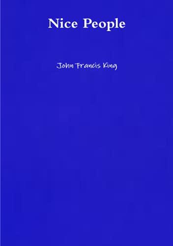 Nice People By John King