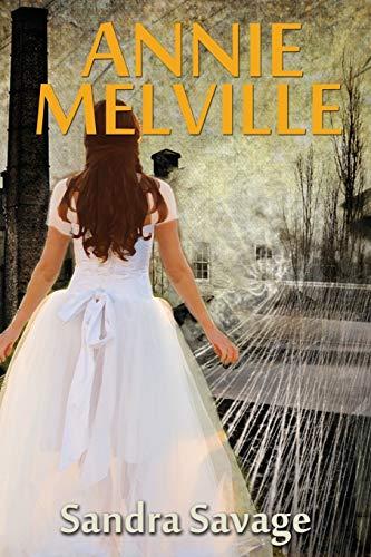 Annie Melville By Sandra Savage