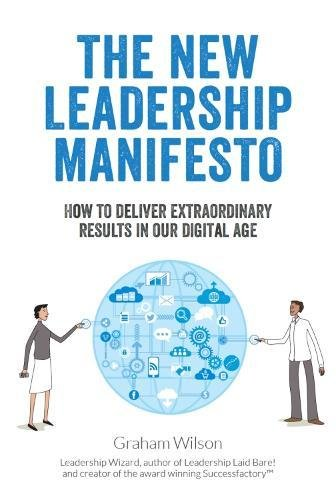 The New Leadership Manifesto By Graham  Wilson